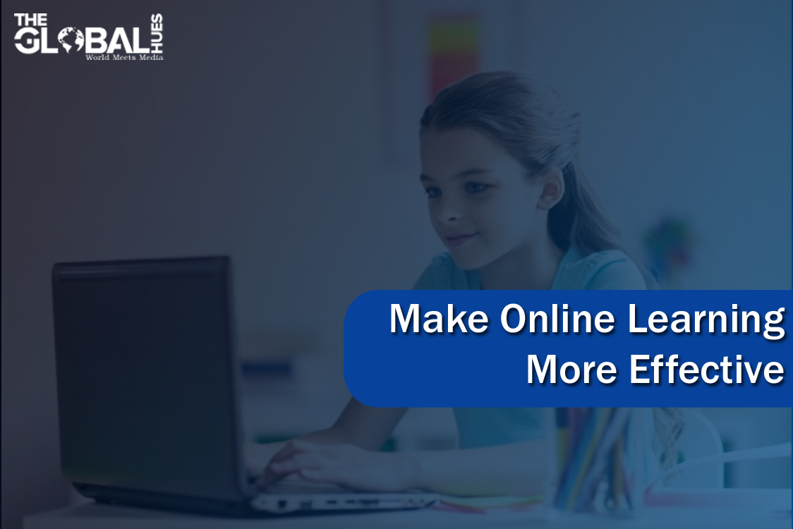 make online learning more effective