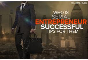 what is Serial Entrepreneur