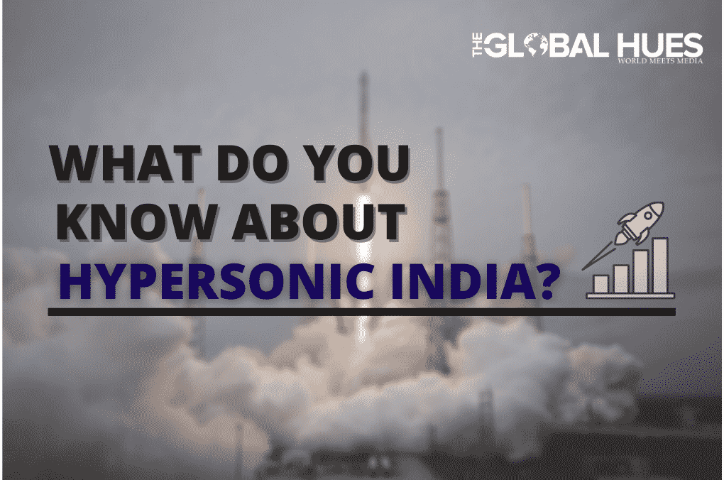Do-you-know-about-hypersonic-India