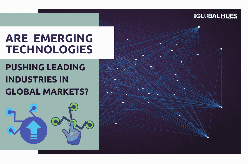 emerging technologies in global markets