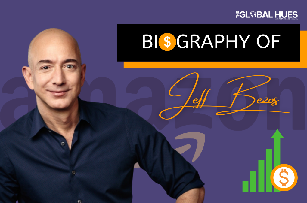 Biography of Jeff Bezos