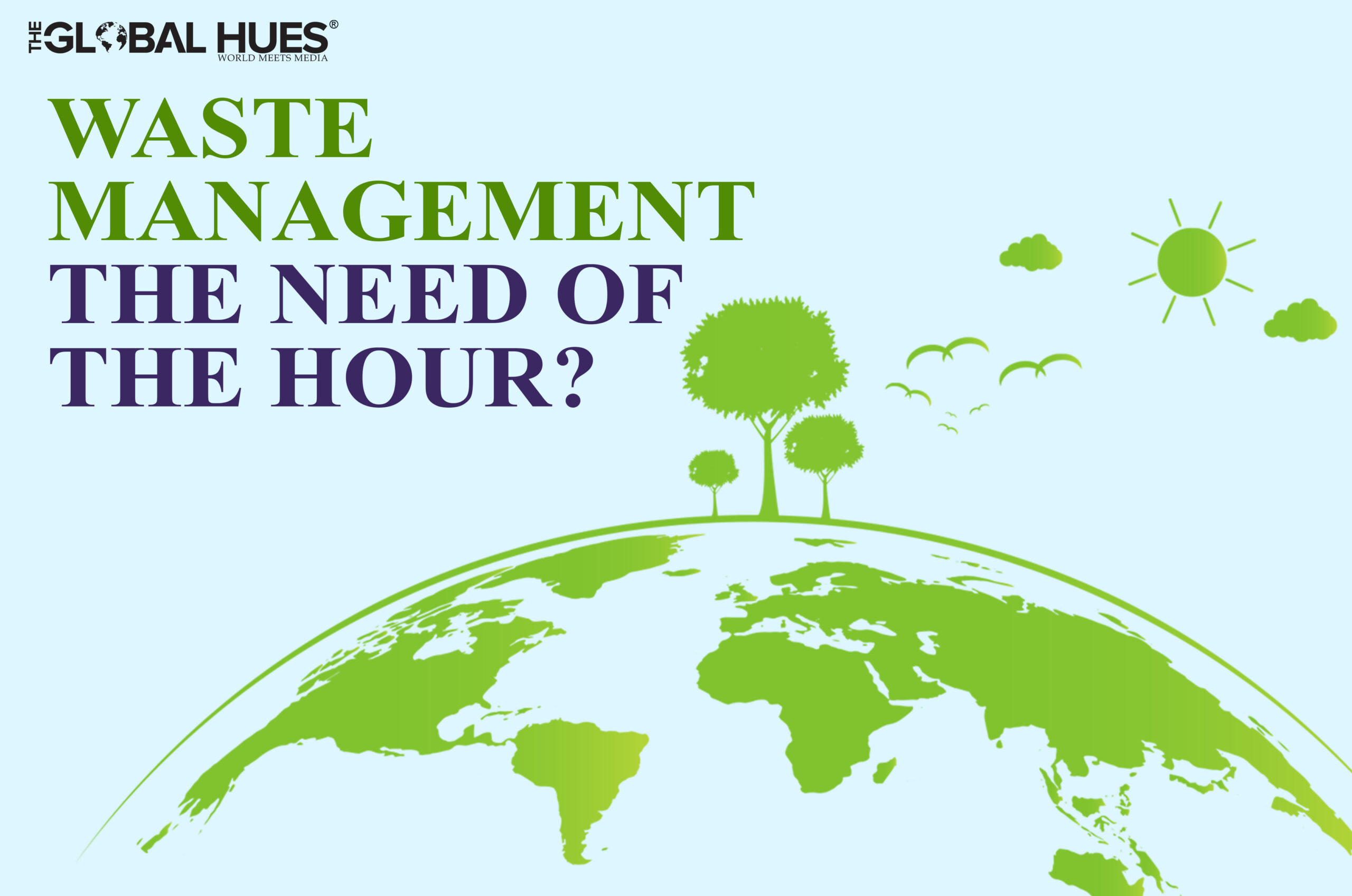 Waste Management need of the hour