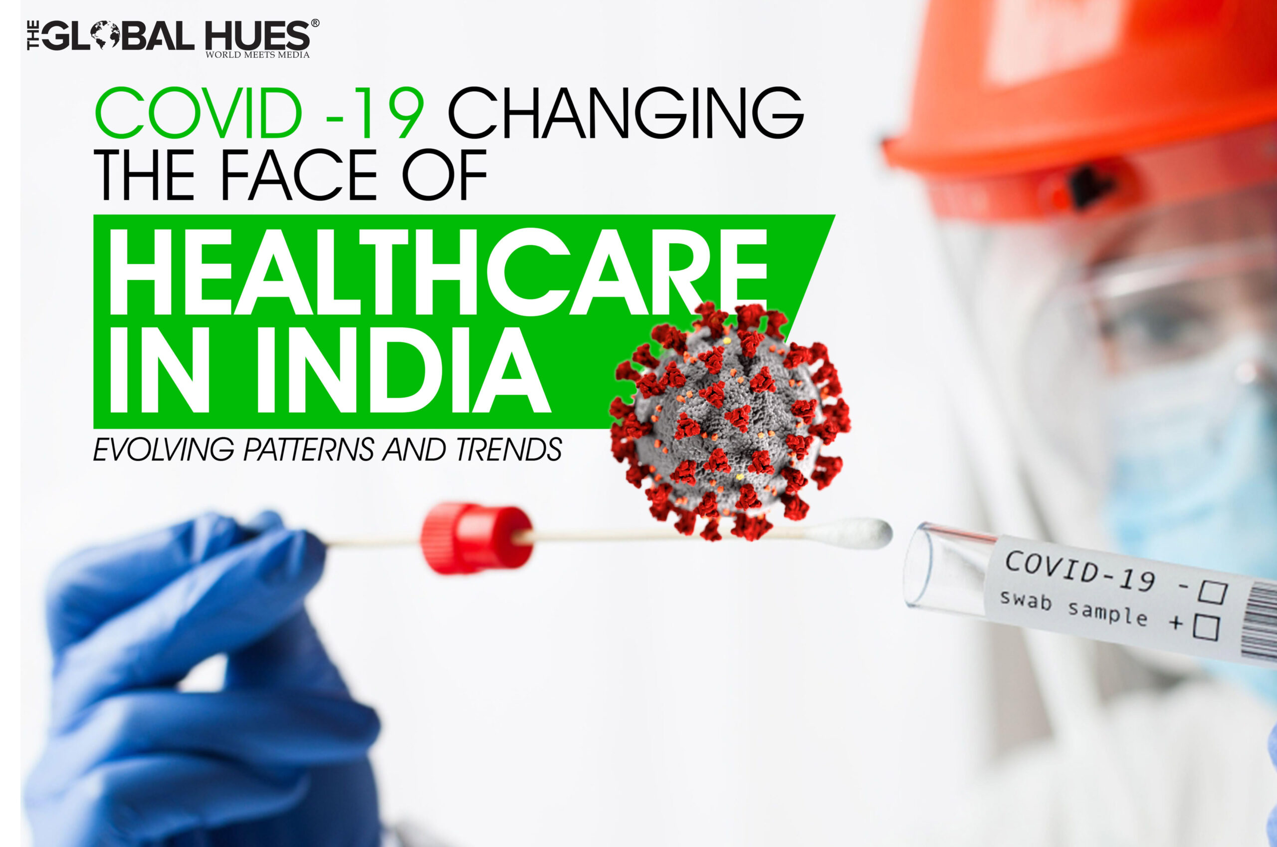 Covid-19-Changing-The-Face-Of-Healthcare-In-India_-Evolving-Patterns-And-Trends-