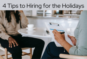 4 Tips to Hiring for the Holidays