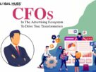 CFOs IN THE ADVERTISING ECOSYSTEM