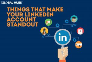 Thinks that make your LinkedIn account standout